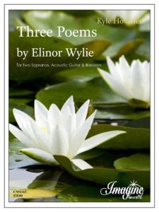 Score available at http://stores.imaginemusicpublishing.com/three-poems-by-elinor-wylie/